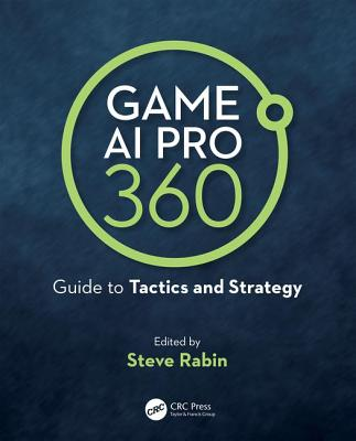 Game AI Pro 360: Guide to Tactics and Strategy-cover