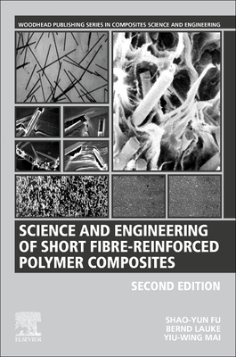 Science and Engineering of Short Fibre-Reinforced Polymer Composites-cover