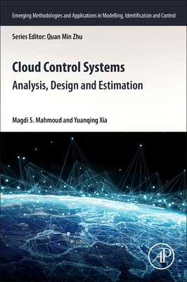 Cloud Control Systems: Analysis, Design and Estimation-cover