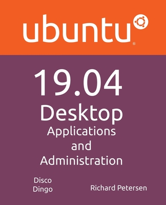 Ubuntu 19.04 Desktop: Applications and Administration-cover