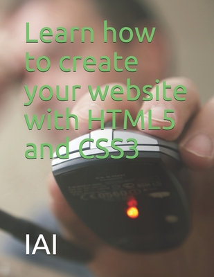 Learn how to create your website with HTML5 and CSS3