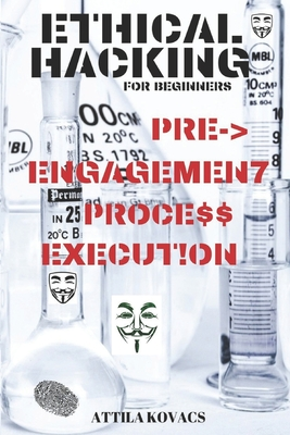 Ethical Hacking for Beginners: Pre-Engagement Process Execution-cover