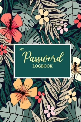 My Password Logbook: Password Journal for Everyone - Personal Password Logbook - Login ID Logbook with 450+ places for Passwords-cover