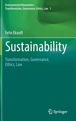 Sustainability: Transformation, Governance, Ethics, Law
