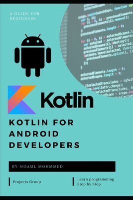 Kotlin for Android Developers: Learn Kotlin the easy way while developing an Android App-cover