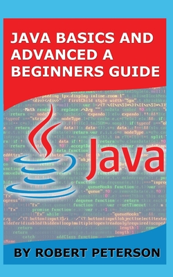 Java Basics and Advanced a Beginners Guide-cover
