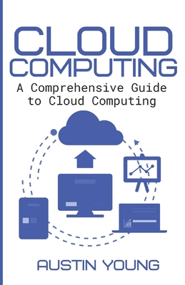 Cloud Computing: A Comprehensive Guide to Cloud Computing-cover