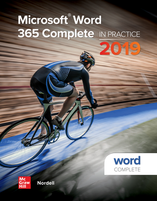 Looseleaf for Microsoft Word 365 Complete: In Practice, 2019 Edition