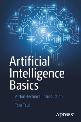 Artificial Intelligence Basics: A Non-Technical Introduction-cover