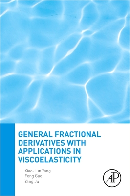 General Fractional Derivatives with Applications in Viscoelasticity-cover