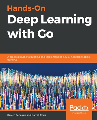 Hands-On Deep Learning with Go-cover