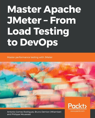 Master Apache JMeter - From Load Testing to DevOps-cover