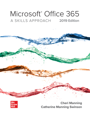 Microsoft Office 365: A Skills Approach, 2019 Edition-cover