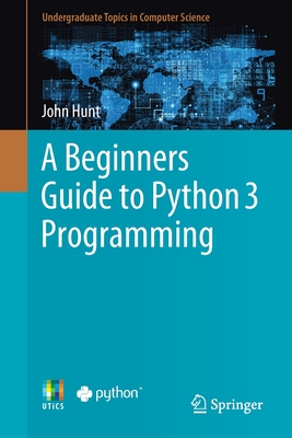 A Beginners Guide to Python 3 Programming-cover