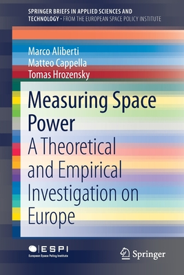 Measuring Space Power: A Theoretical and Empirical Investigation on Europe