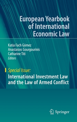 International Investment Law and the Law of Armed Conflict-cover