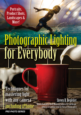 Photographic Lighting for Everybody: Techniques for Mastering Light with Any Camera-Including iPhone-cover