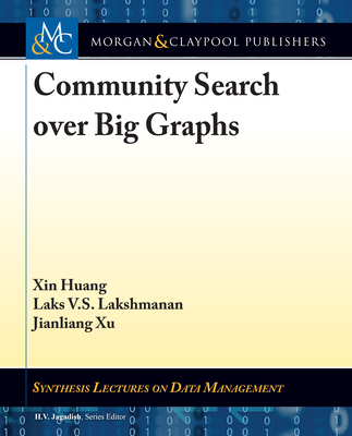 Community Search over Big Graphs