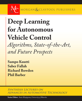 Deep Learning for Autonomous Vehicle Control: Algorithms, State-of-the-Art, and Future Prospects-cover
