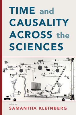 Time and Causality Across the Sciences-cover