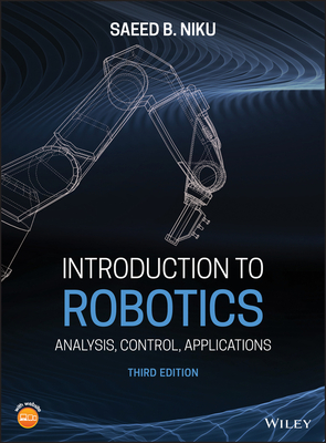 Introduction to Robotics: Analysis, Control, Applications 3/e-cover