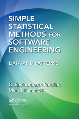 Simple Statistical Methods for Software Engineering: Data and Patterns