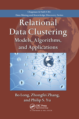 Relational Data Clustering: Models, Algorithms, and Applications-cover