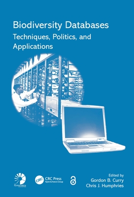 Biodiversity Databases: Techniques, Politics, and Applications-cover