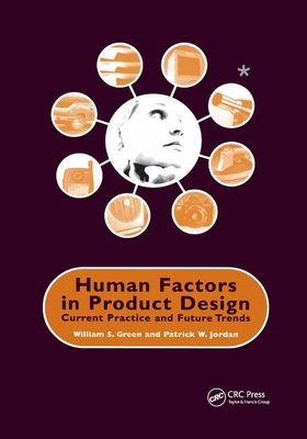 Human Factors in Product Design: Current Practice and Future Trends-cover