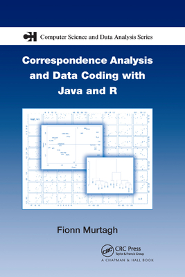 Correspondence Analysis and Data Coding with Java and R-cover