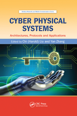 Cyber Physical Systems: Architectures, Protocols and Applications-cover