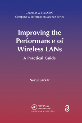 Improving the Performance of Wireless LANs (Open Access): A Practical Guide-cover
