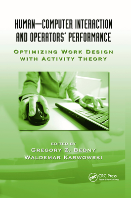 Human-Computer Interaction and Operators' Performance: Optimizing Work Design with Activity Theory-cover