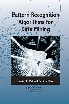 Pattern Recognition Algorithms for Data Mining