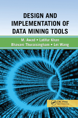 Design and Implementation of Data Mining Tools-cover