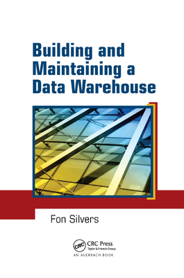 Building and Maintaining a Data Warehouse-cover