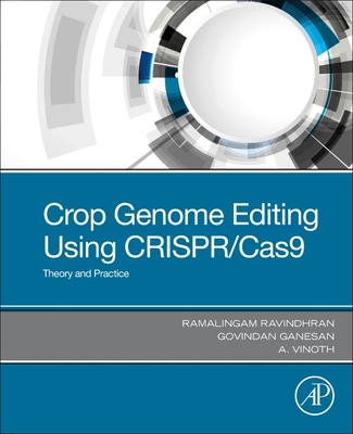 Crop Genome Editing Using Crispr/Cas9: Theory and Practice-cover