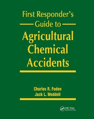 First Responder's Guide to Agricultural Chemical Accidents-cover