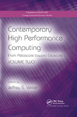 Contemporary High Performance Computing: From Petascale Toward Exascale, Volume Two-cover