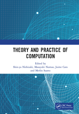 Theory and Practice of Computation: Proceedings of the Workshop on Computation: Theory and Practice (Wctp 2018), September 17-18, 2018, Manila, the Ph-cover