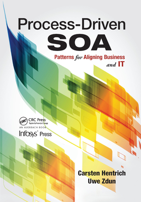 Process-Driven SOA: Patterns for Aligning Business and IT (Infosys Press) -cover