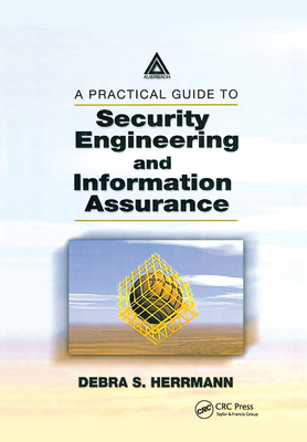A Practical Guide to Security Engineering and Information Assurance-cover