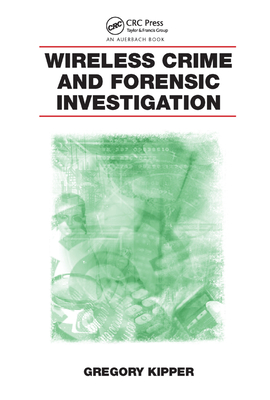 Wireless Crime and Forensic Investigation-cover