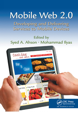 Mobile Web 2.0: Developing and Delivering Services to Mobile Devices-cover