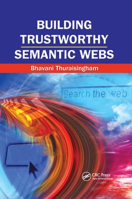 Building Trustworthy Semantic Webs-cover