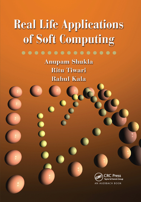 Real Life Applications of Soft Computing-cover