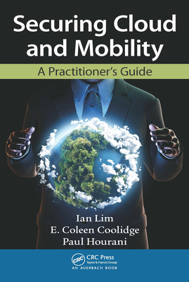 Securing Cloud and Mobility: A Practitioner's Guide-cover