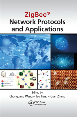 Zigbee(r) Network Protocols and Applications-cover