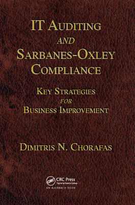 It Auditing and Sarbanes-Oxley Compliance: Key Strategies for Business Improvement-cover