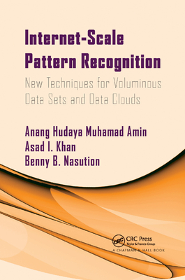 Internet-Scale Pattern Recognition: New Techniques for Voluminous Data Sets and Data Clouds-cover